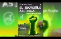 «Increíble Astorga-La fuerza de un sueño» se presenta hoy