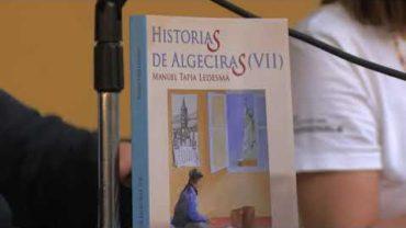 Presentación de la VII edición de «Historias de Algeciras» , de Manuel Tapia